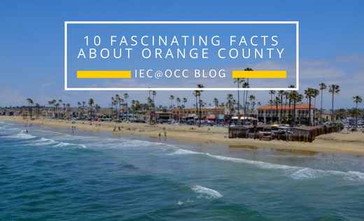 10 Fascinating Facts about Orange County